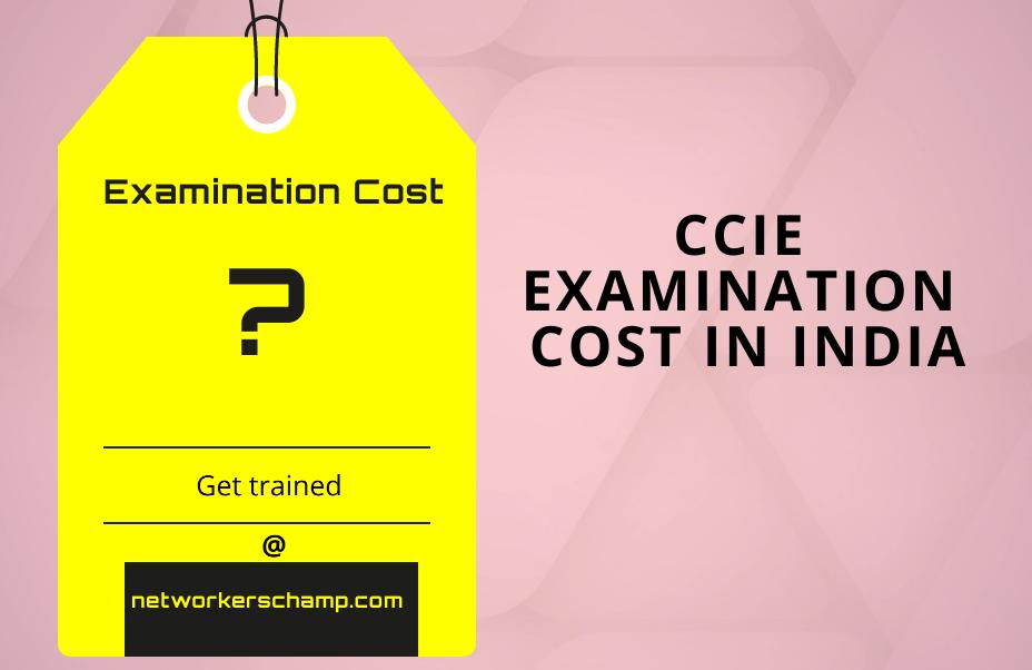 CCIE examination cost